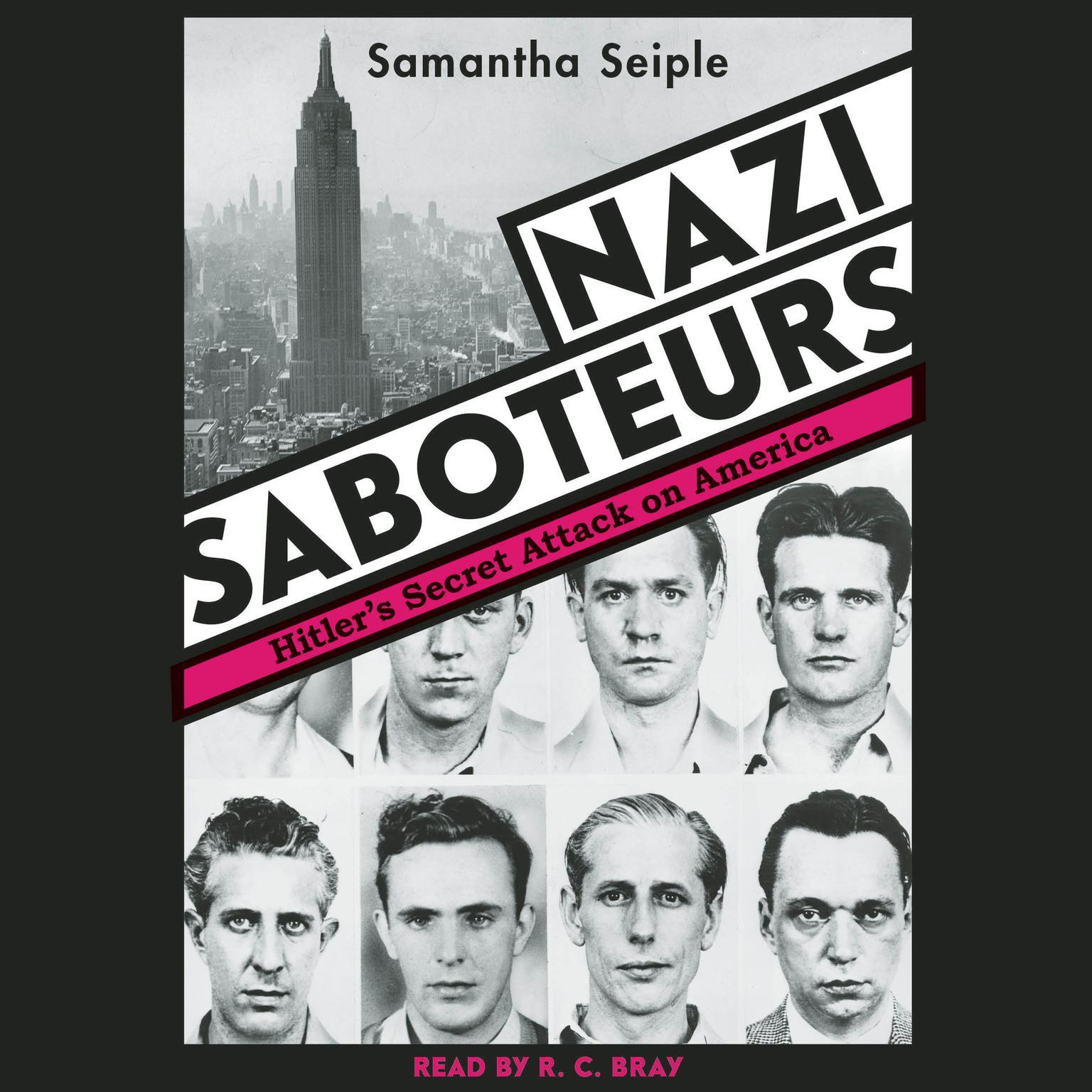 Printable Nazi Saboteurs: Hitler's Secret Attack on America: Hitler's Secret Attack on America Audiobook Cover Art