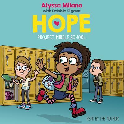 Project Middle School Audiobook, by Alyssa Milano