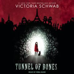 Tunnel of Bones Audiobook, by Victoria Schwab
