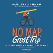 No Map, Great Trip: A Young Writer