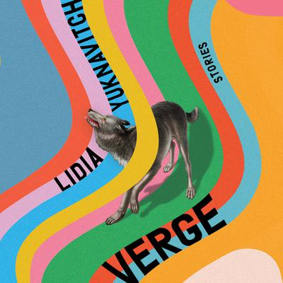 Verge: Stories Audiobook, by Lidia Yuknavitch