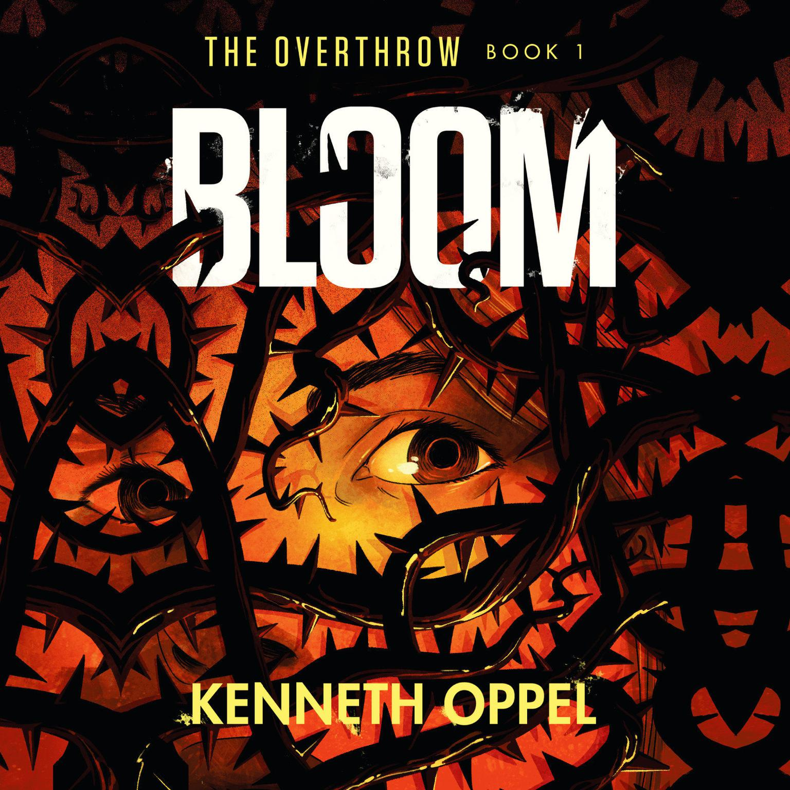 Bloom Audiobook, by Kenneth Oppel