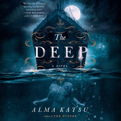 The Deep Audiobook, by Alma Katsu