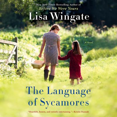 The Language of Sycamores Audiobook, by Lisa Wingate