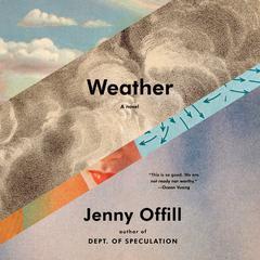 Weather: A novel Audiobook, by Jenny Offill