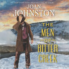 The Men of Bitter Creek Audiobook, by Joan Johnston