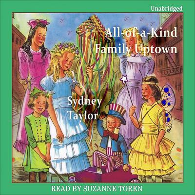 All-of-a-Kind Family Uptown Audiobook, by Sydney Taylor