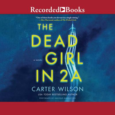 The Dead Girl in 2A Audiobook, by Carter Wilson