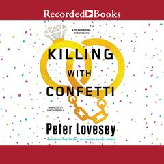 Killing With Confetti Audiobook, by Peter Lovesey