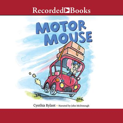 Motor Mouse Audiobook, by Cynthia Rylant