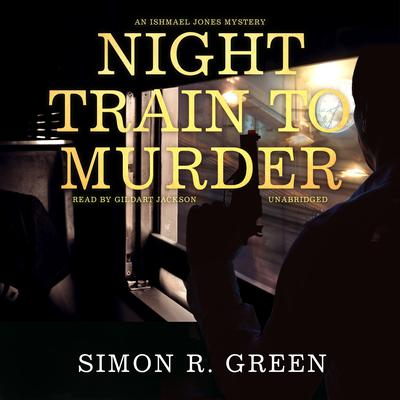 Night Train to Murder: An Ishmael Jones Mystery Audiobook, by
