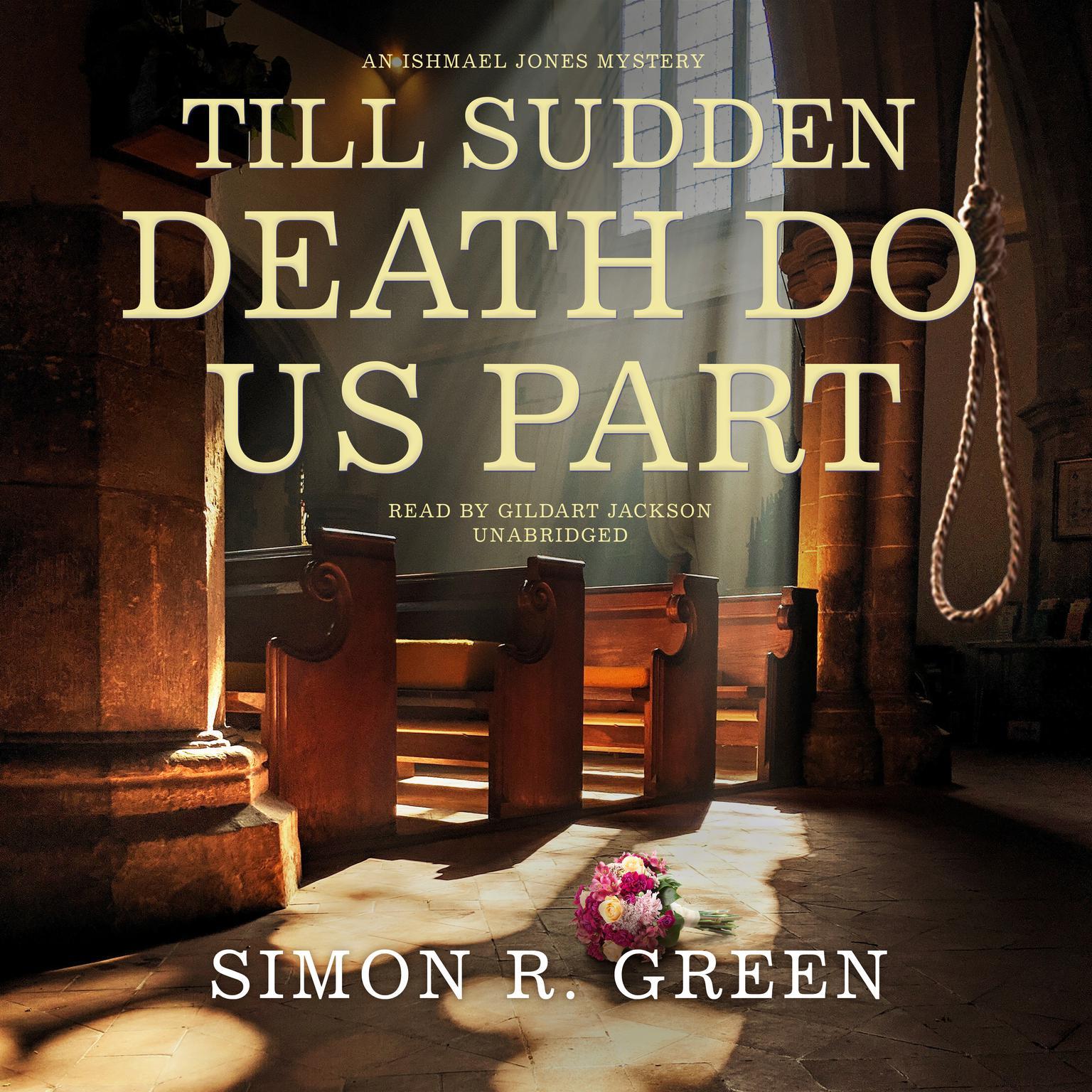 Till Sudden Death Do Us Part: An Ishmael Jones Mystery Audiobook, by Simon R. Green