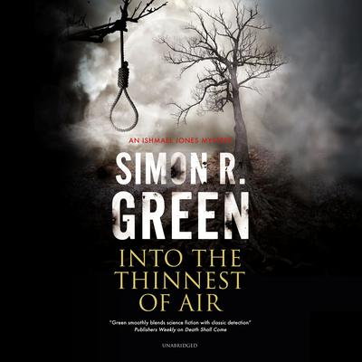 Into the Thinnest of Air: An Ishmael Jones Mystery Audiobook, by