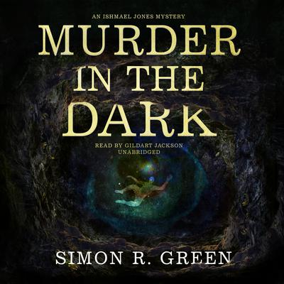 Murder in the Dark: An Ishmael Jones Mystery Audiobook, by