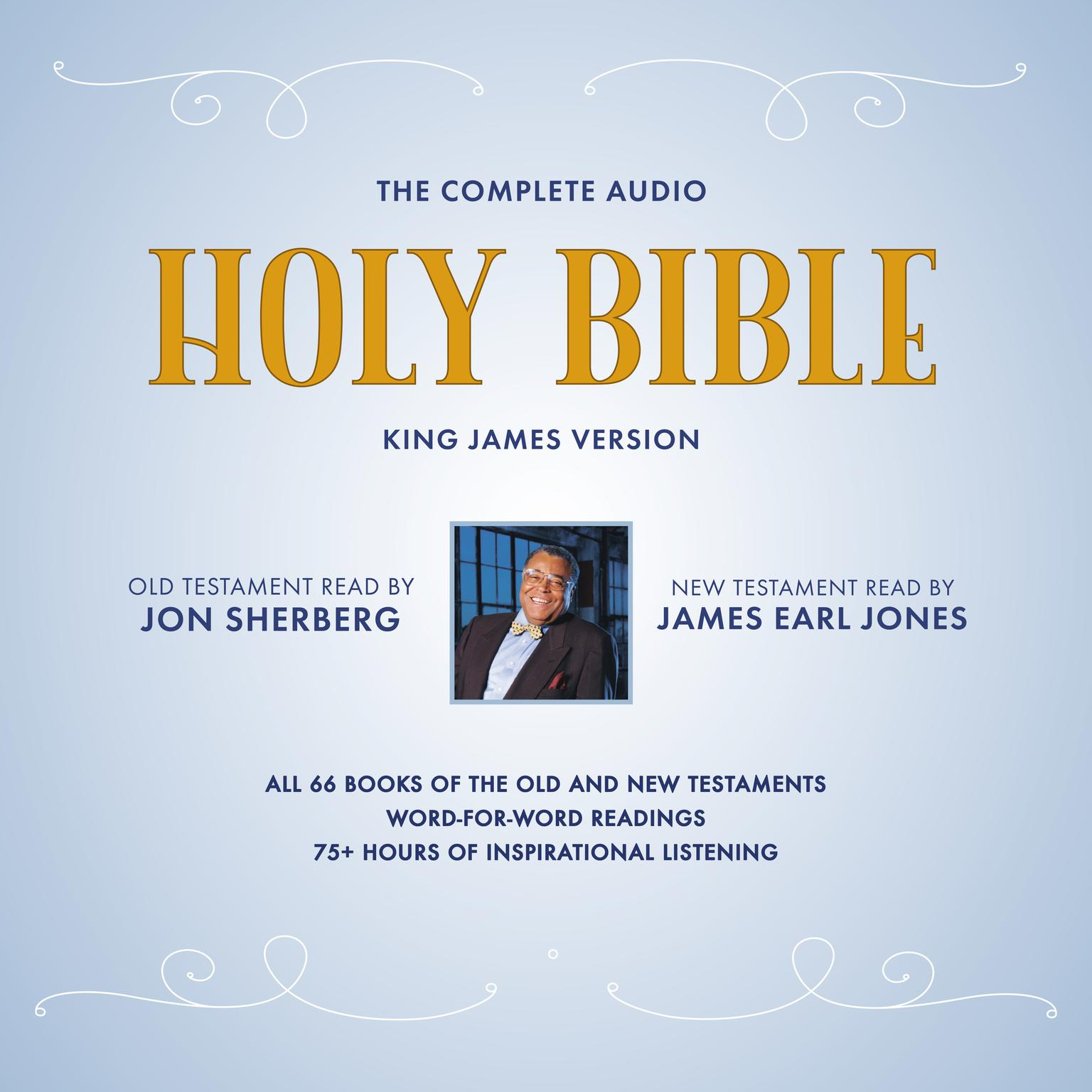 Printable The Complete Audio Holy Bible: King James Version: The New Testament as Read by James Earl Jones; The Old Testament as Read by Jon Sherberg Audiobook Cover Art