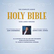 The Complete Audio Holy Bible: King James Version: The New Testament as Read by James Earl Jones; The Old Testament as Read by Jon Sherberg Audiobook, by Author Info Added Soon