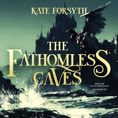 The Fathomless Caves Audiobook, by