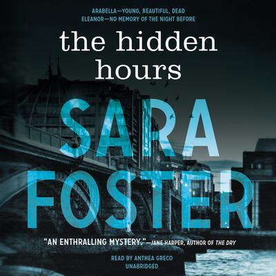 The Hidden Hours Audiobook, by Sara Foster
