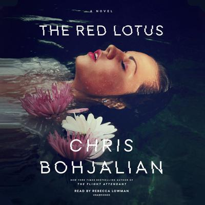 The Red Lotus: A Novel Audiobook, by