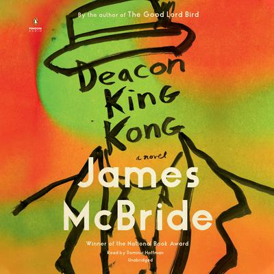 Deacon King Kong: A Novel Audiobook, by