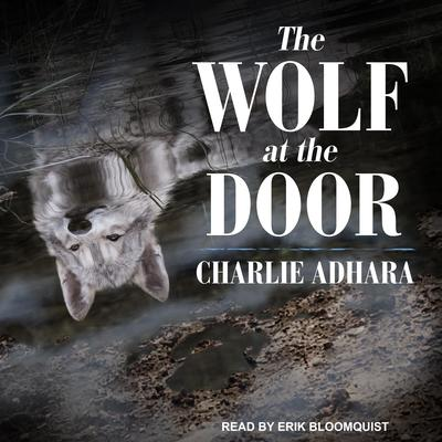 The Wolf at the Door Audiobook, by