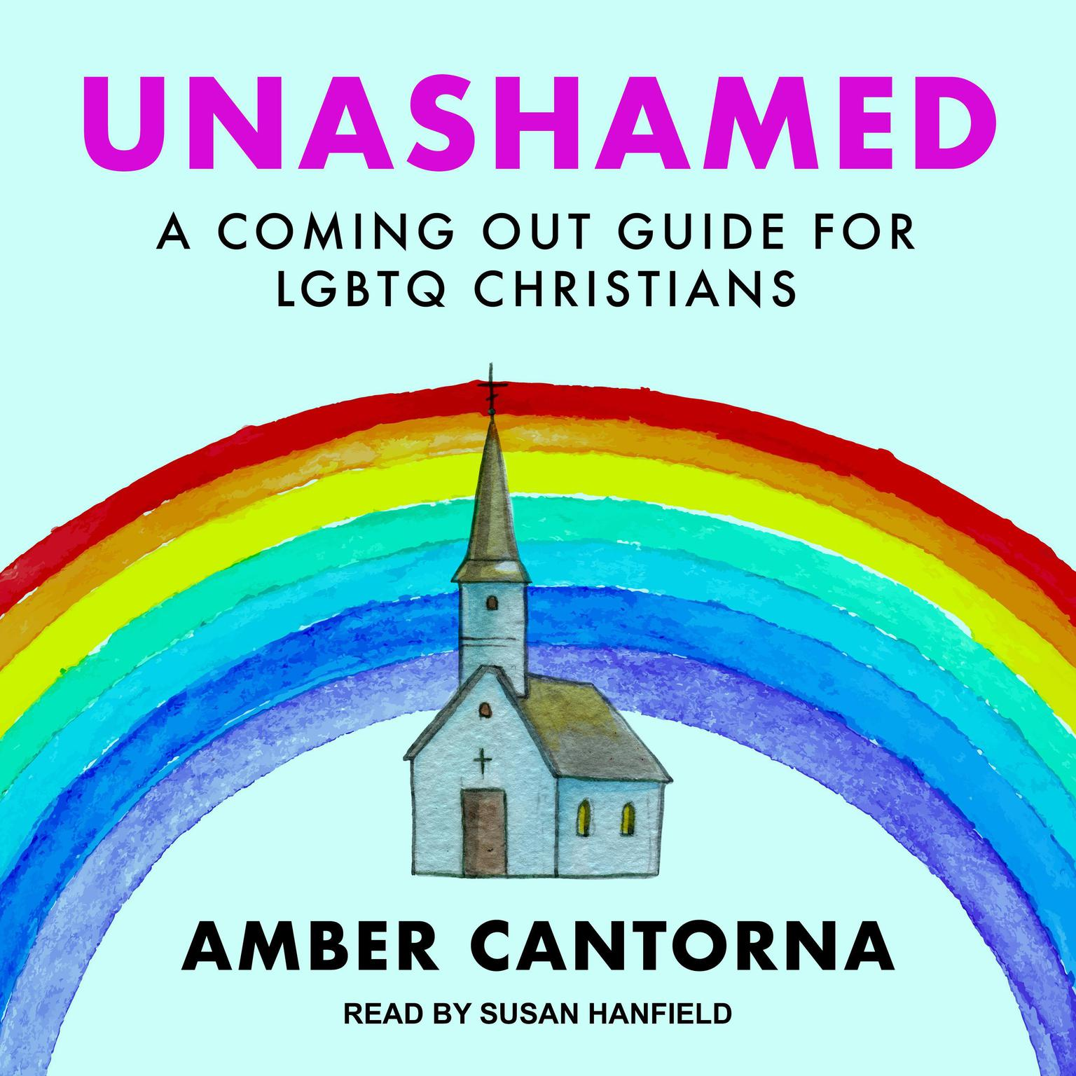 Printable Unashamed: A Coming Out Guide for LGBTQ Christians Audiobook Cover Art