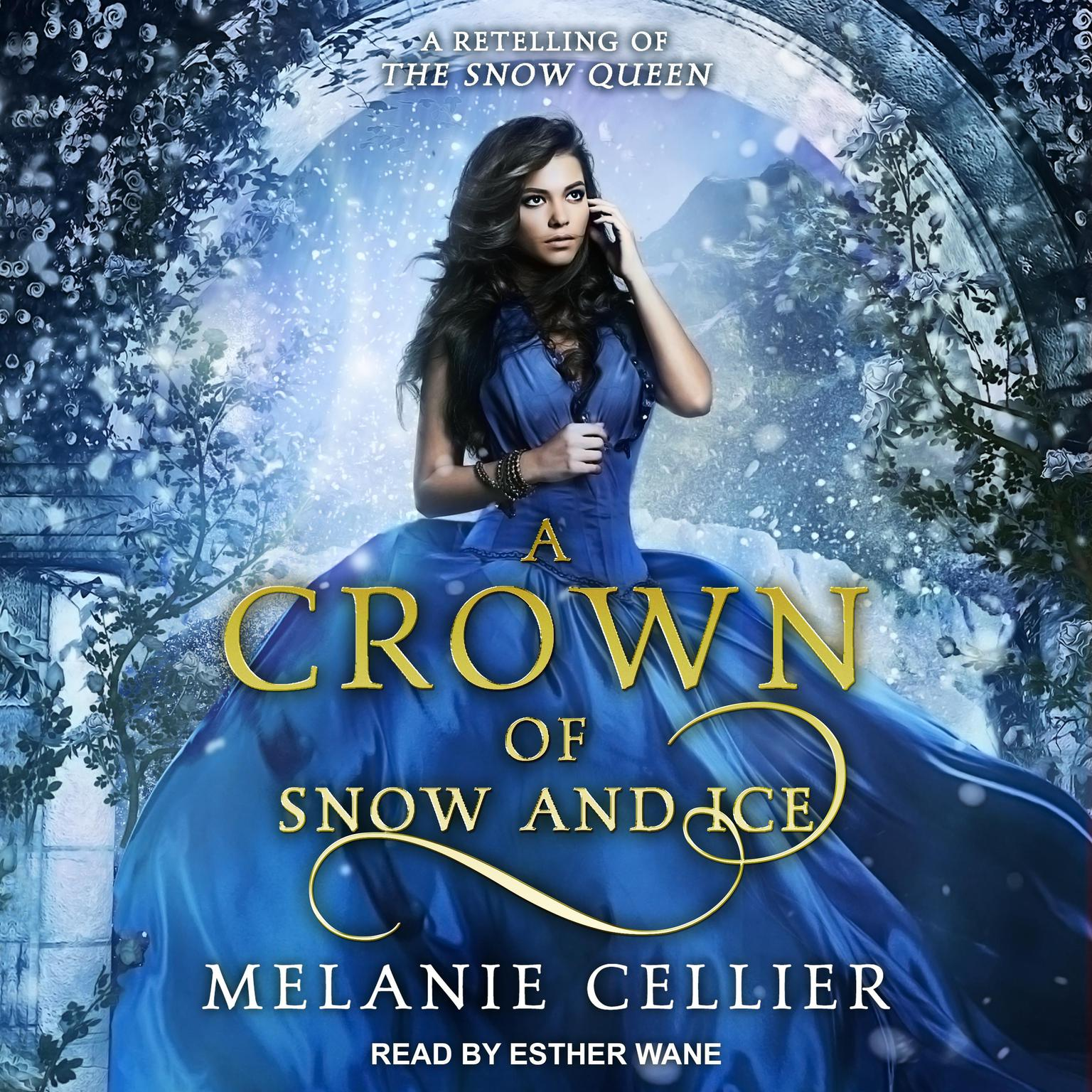 Printable A Crown of Snow and Ice: A Retelling of The Snow Queen Audiobook Cover Art