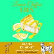 Lemon Chiffon Lies Audiobook, by Diana DuMont