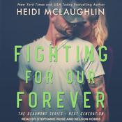 Fighting For Our Forever Audiobook, by Heidi McLaughlin