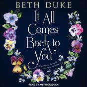 It All Comes Back to You Audiobook, by Beth Duke