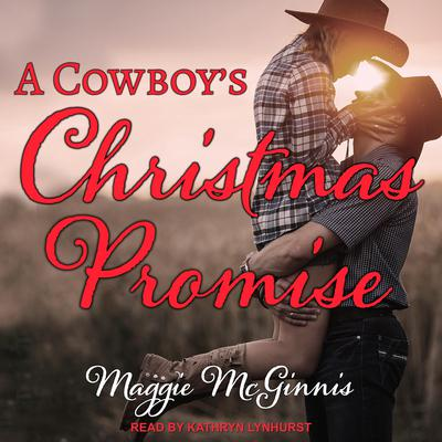 A Cowboys Christmas Promise Audiobook, by