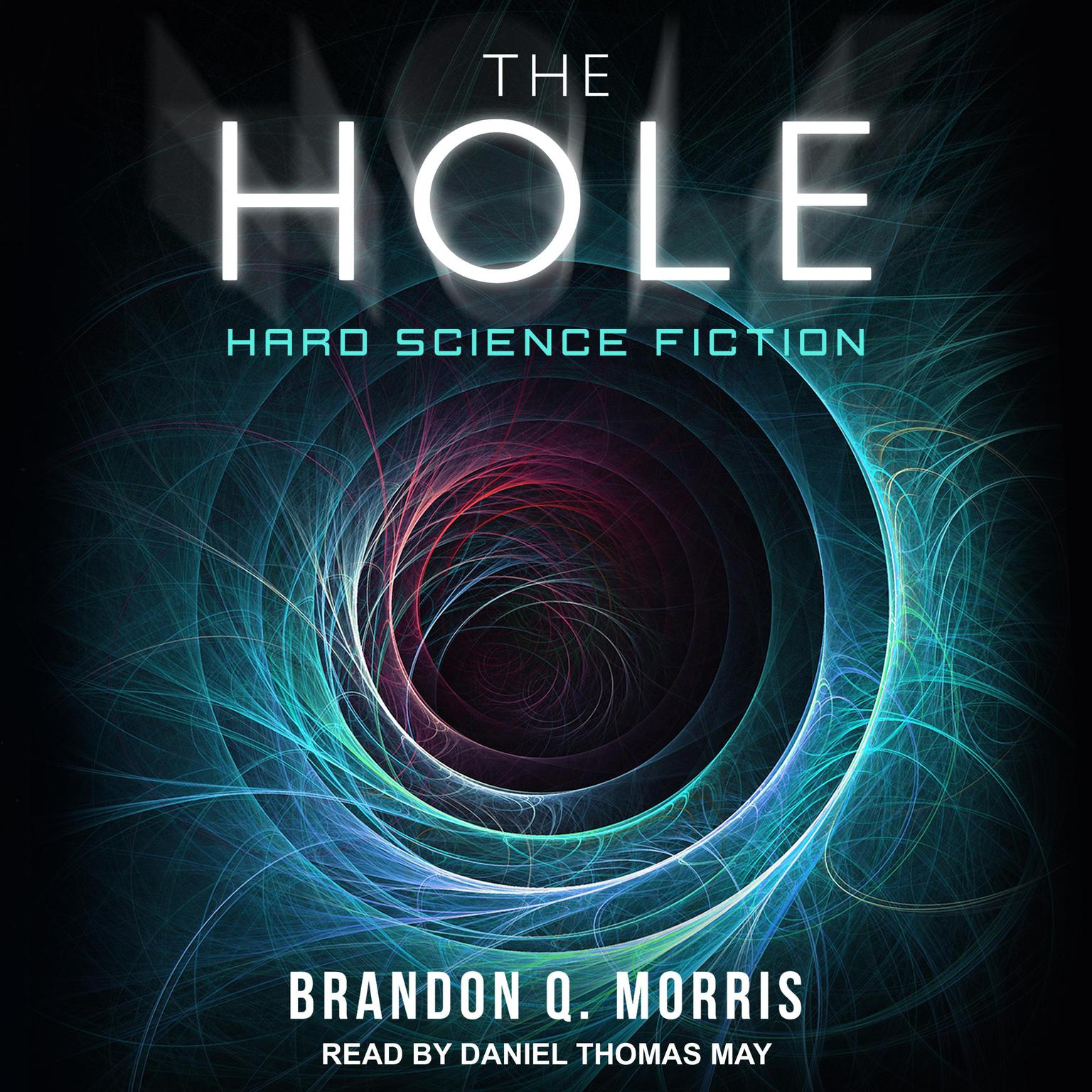 Printable The Hole: Hard Science Fiction Audiobook Cover Art