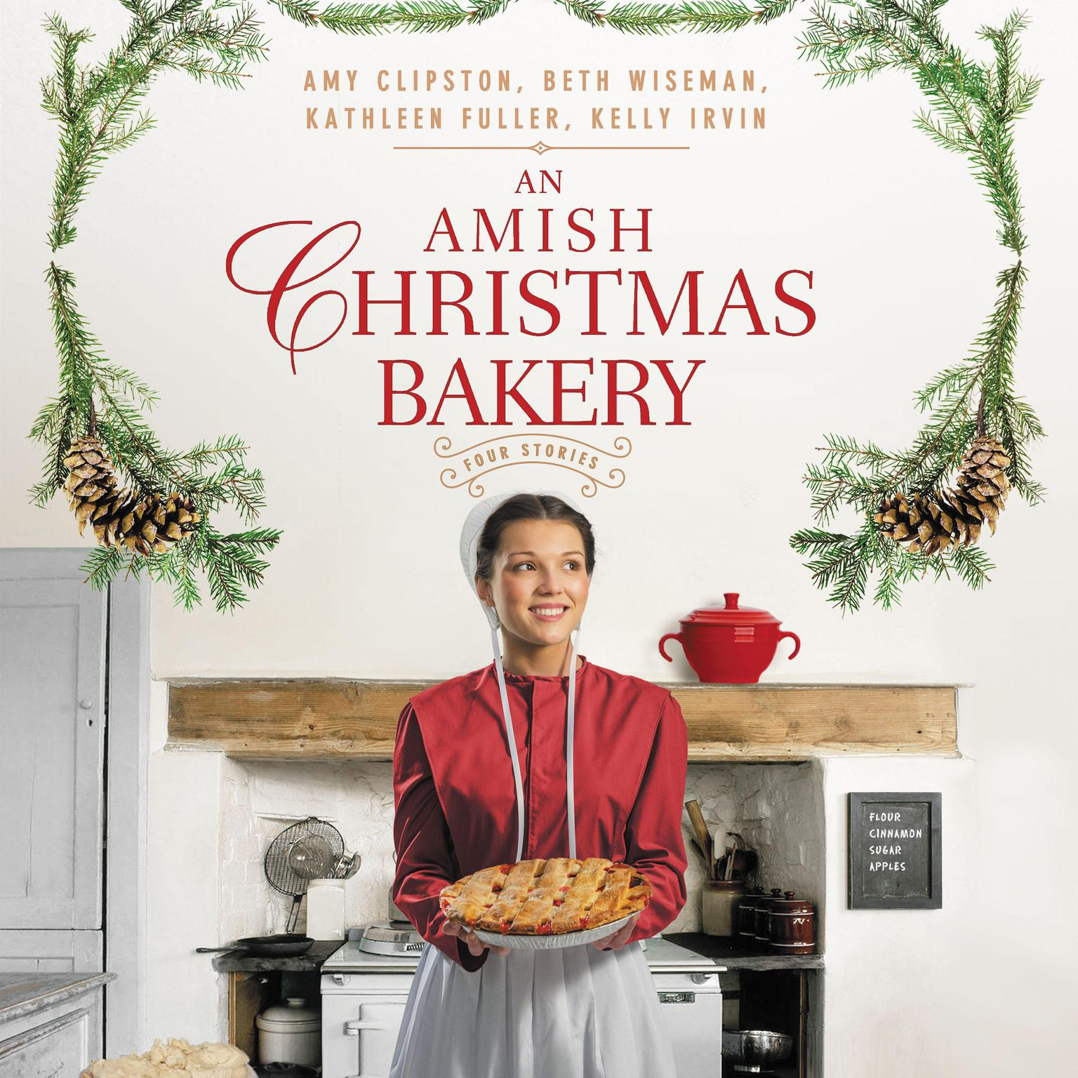 An Amish Christmas Bakery: Four Stories Audiobook, by Amy Clipston