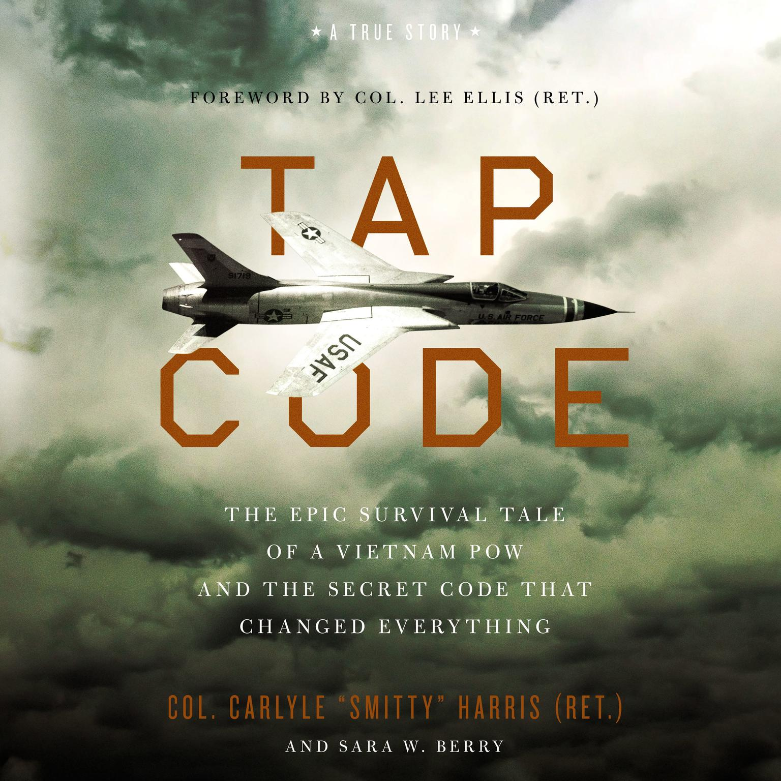 Printable Tap Code: The Epic Survival Tale of a Vietnam POW and the Secret Code That Changed Everything Audiobook Cover Art