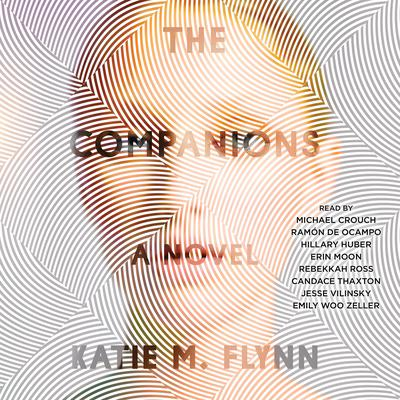 The Companions: A Novel Audiobook, by Katie M. Flynn