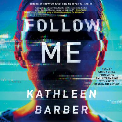 Follow Me Audiobook, by Kathleen Barber
