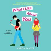 What I Like About You Audiobook, by Marisa Kanter