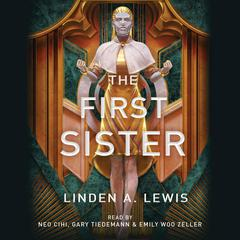 The First Sister: The First Sister trilogy Audiobook, by