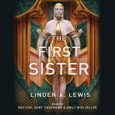 The First Sister: The First Sister trilogy Audiobook, by Linden A. Lewis