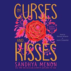 Of Curses and Kisses Audiobook, by Sandhya Menon