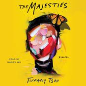 The Majesties: A Novel Audiobook, by Tiffany Tsao