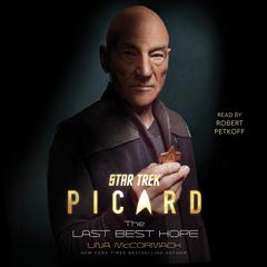 Star Trek: Picard: The Last Best Hope Audiobook, by Una McCormack