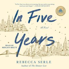 In Five Years: A Novel Audiobook, by Rebecca Serle