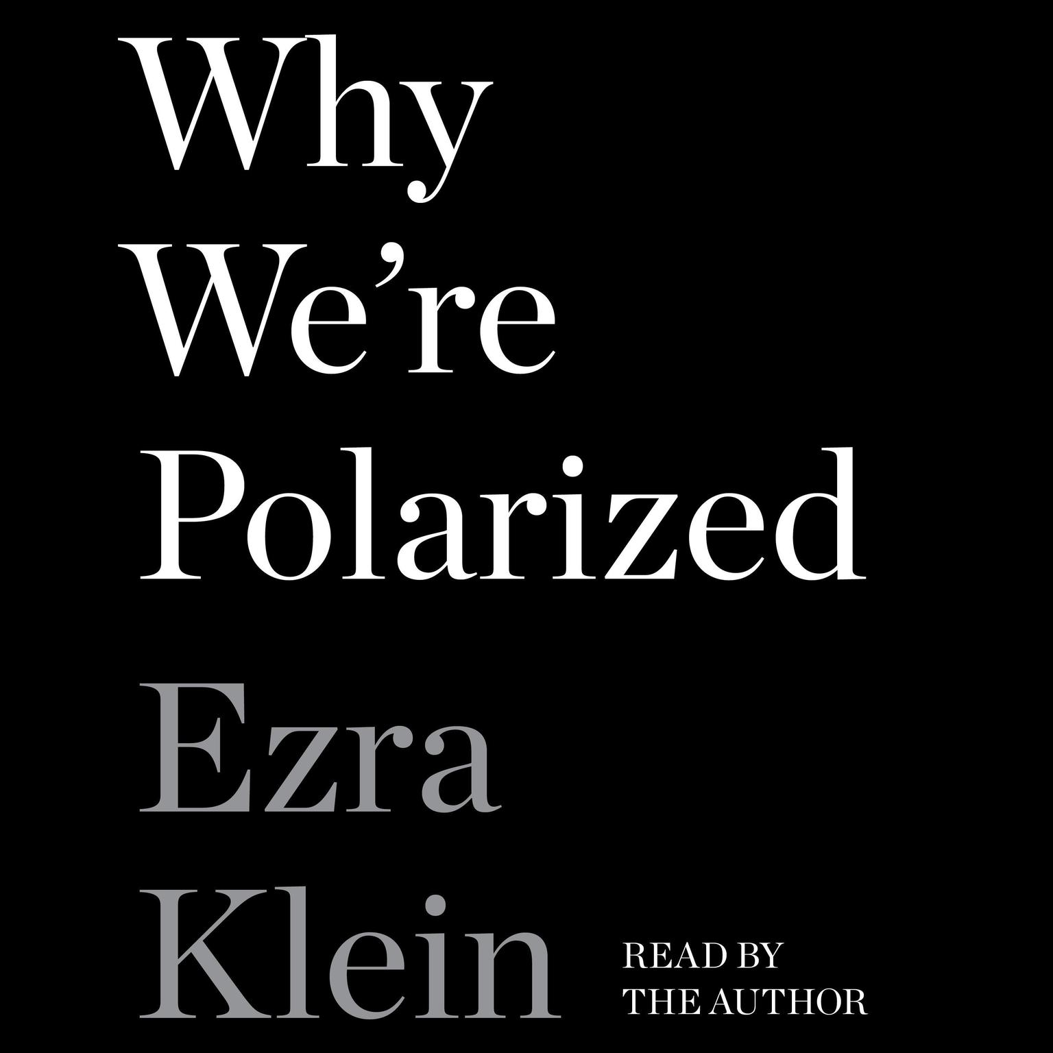 Printable Why We're Polarized Audiobook Cover Art
