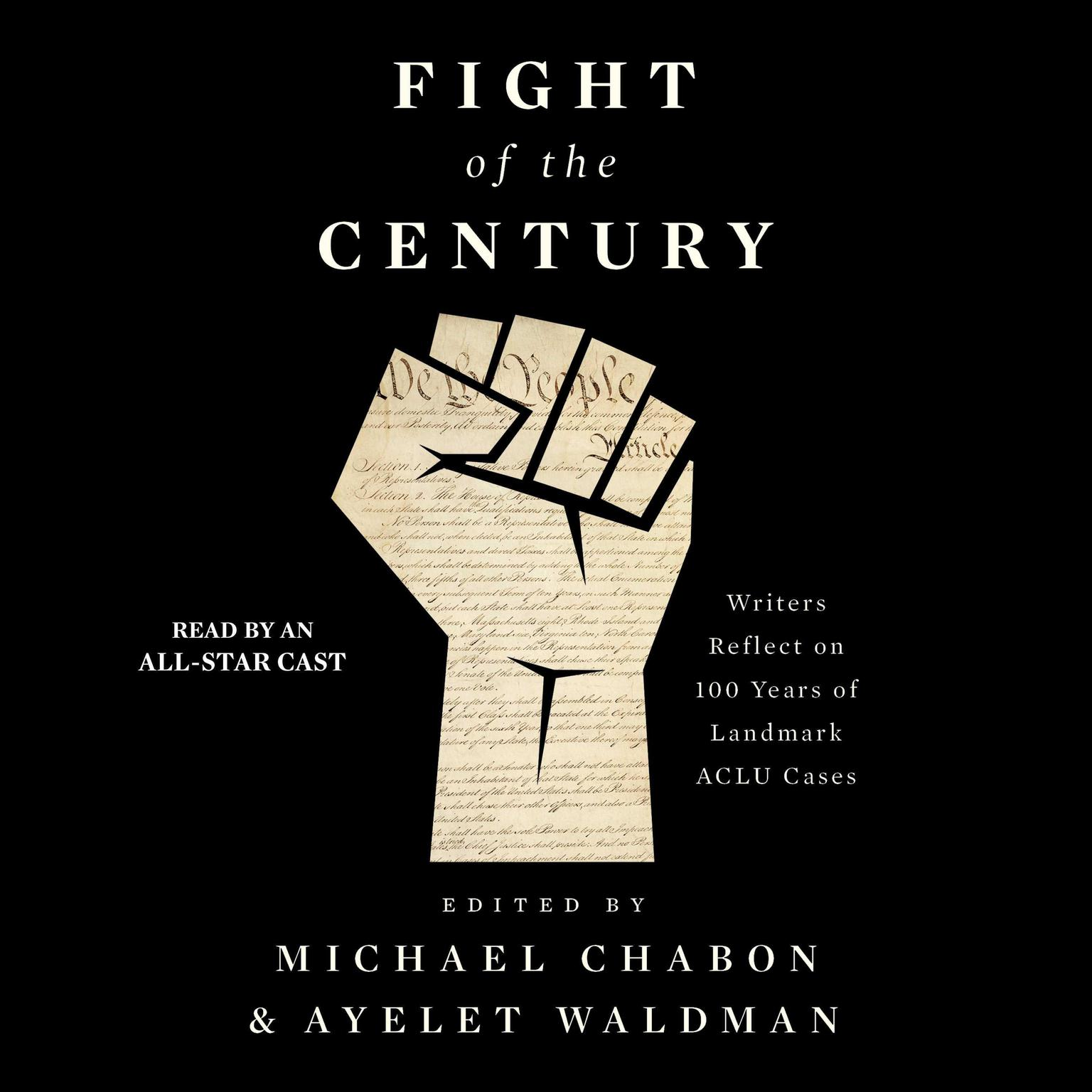 Printable Fight of the Century: Writers Reflect on 100 Years of Landmark ACLU Cases Audiobook Cover Art