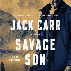 Savage Son: A Thriller Audiobook, by