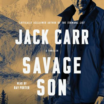 Savage Son: A Thriller Audiobook, by Jack Carr