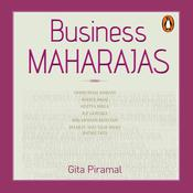Business Maharajas Audiobook, by Gita Piramal