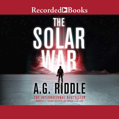 The Solar War Audiobook, by A. G. Riddle