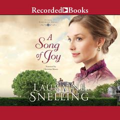 A Song of Joy Audiobook, by Lauraine Snelling